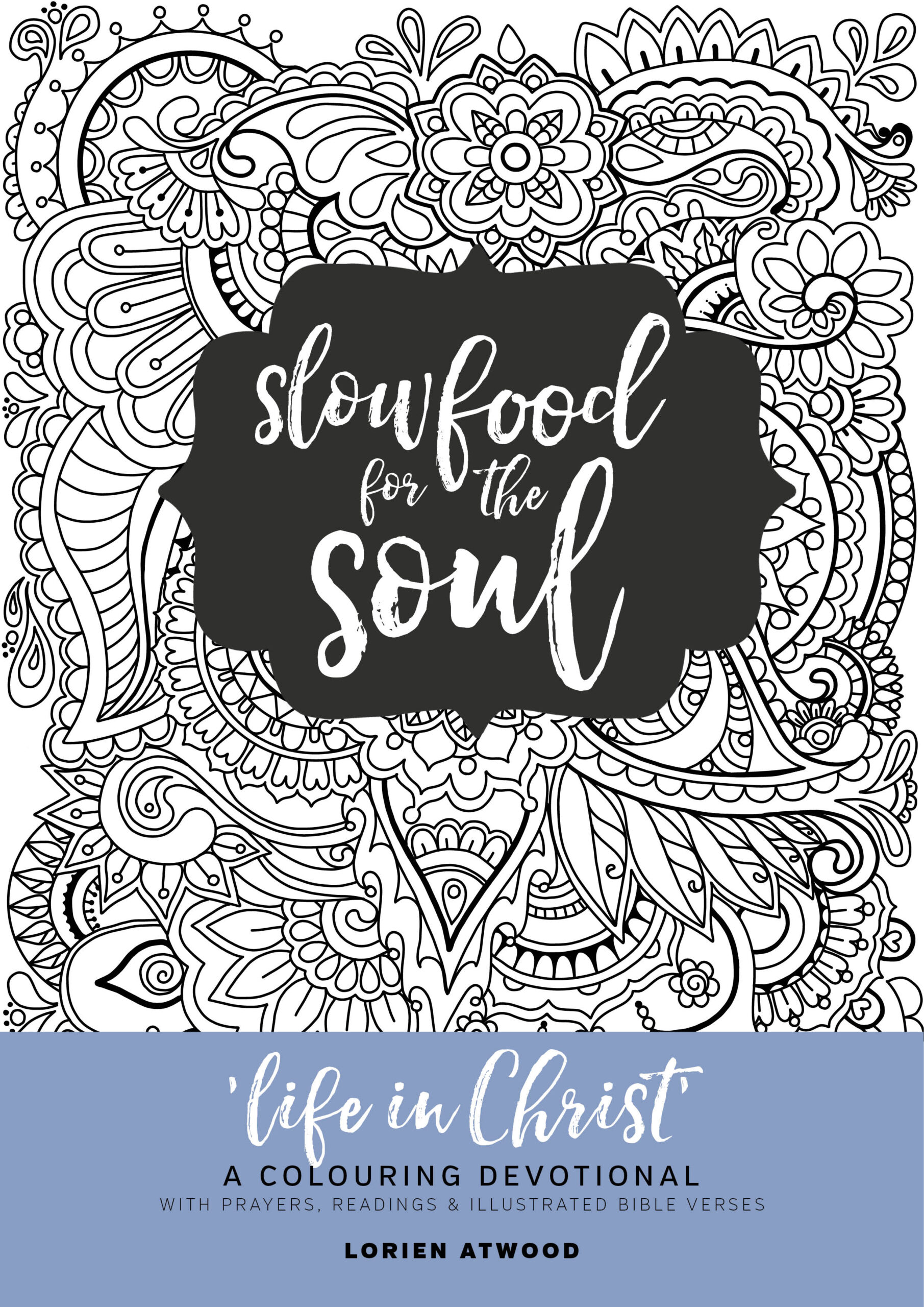 Life in Christ: A colouring devotional - Firewheel Press ...
